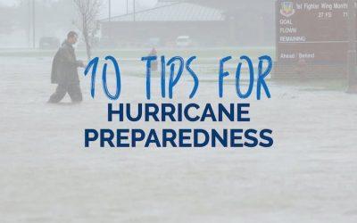 10 Tips for Hurricane Preparedness