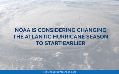 NOAA is Considering Changing the Atlantic Hurricane Season to Start Earlier